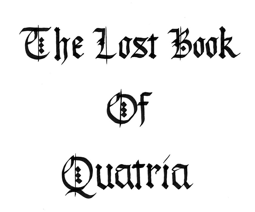 The Lost Book of Quatria (Title)